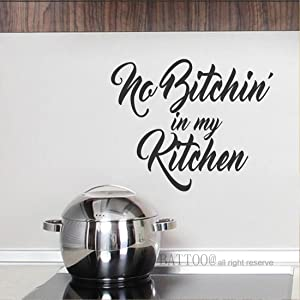 "BATTOO No Bitchin in My Kitchen Wall Decal Quote Kitchen Wall Decals Kitchen Vinyl Decal Sticker Funny Gifts Mother's Day Gift for mom Chef Gift Ideas, 16""W by 13""H Black"
