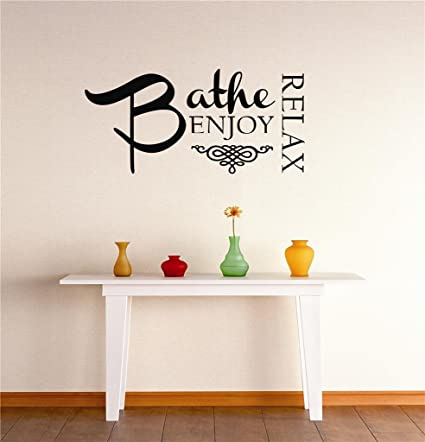 Peel Stick Wall Decal Sticker Bathe Enjoy Relax Bathroom Tub