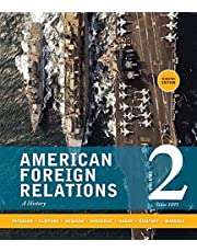 American Foreign Relations: Volume 2: Since 1895