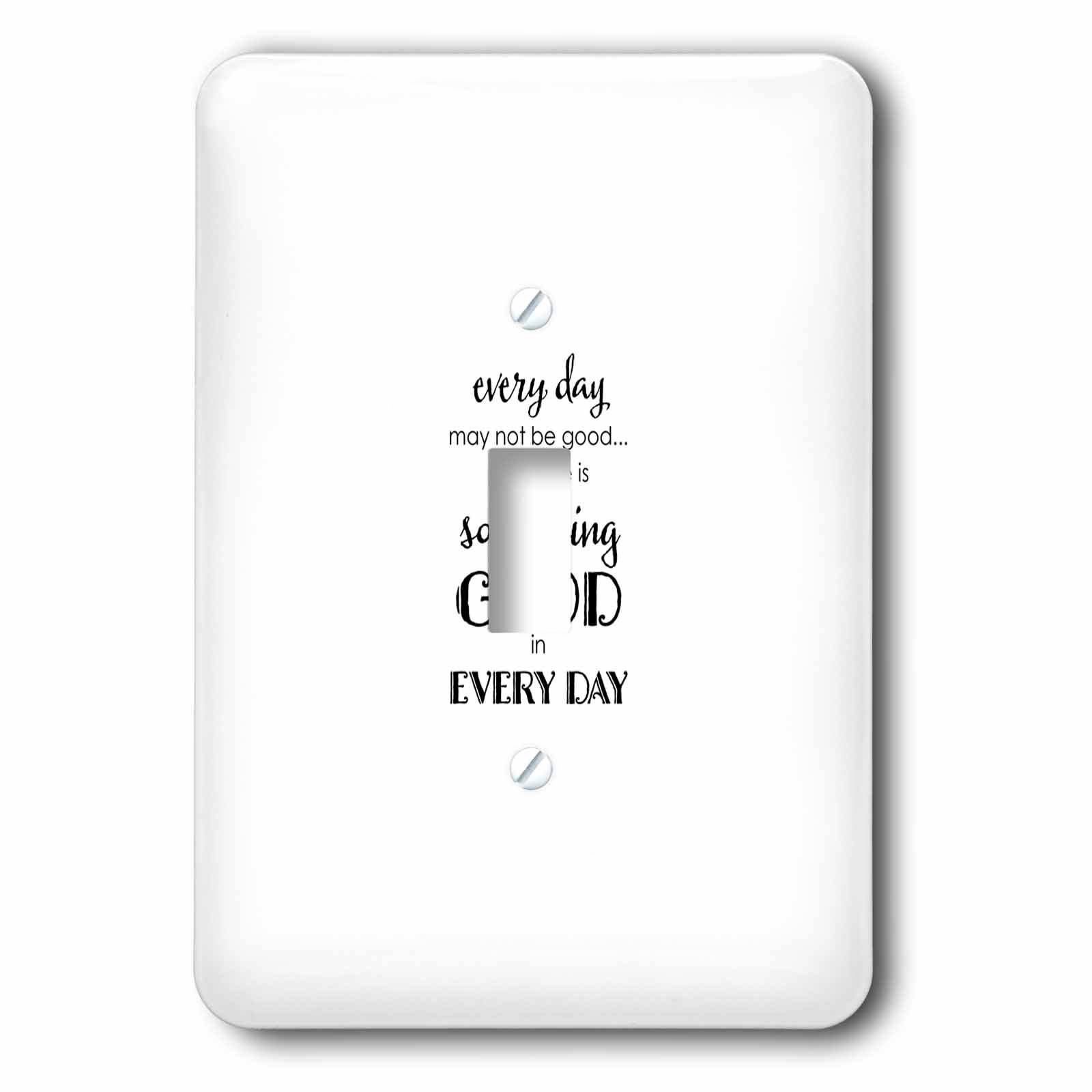 3dRose Uta Naumann Sayings and Typography - Bible Proverb Motivational Typography - Something Good In Every Day - Light Switch Covers - single toggle switch (lsp_275144_1)