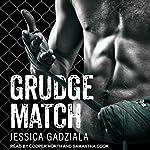 Grudge Match | Jessica Gadziala