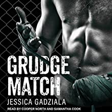 Grudge Match Audiobook by Jessica Gadziala Narrated by Cooper North, Samantha Cook