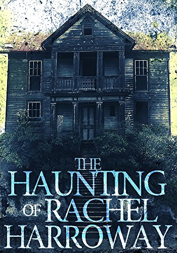 The Haunting of Rachel Harroway: The Beginning- Book 0