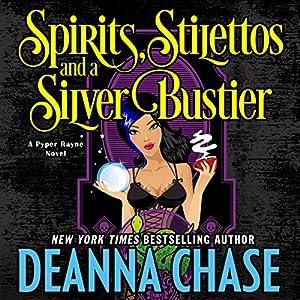 Spirits, Stilettos, and a Silver Bustier Audiobook