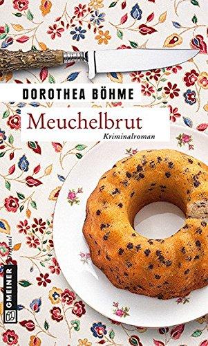 Meuchelbrut (Kriminalromane im GMEINER-Verlag)