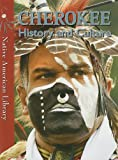 img - for Cherokee History and Culture (Native American Library) book / textbook / text book