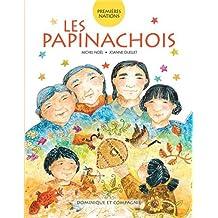 PAPINACHOIS (LES)