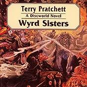 Wyrd Sisters: Discworld #6 | Terry Pratchett