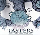 Reckless Till the End by Tasters (2013-05-04)
