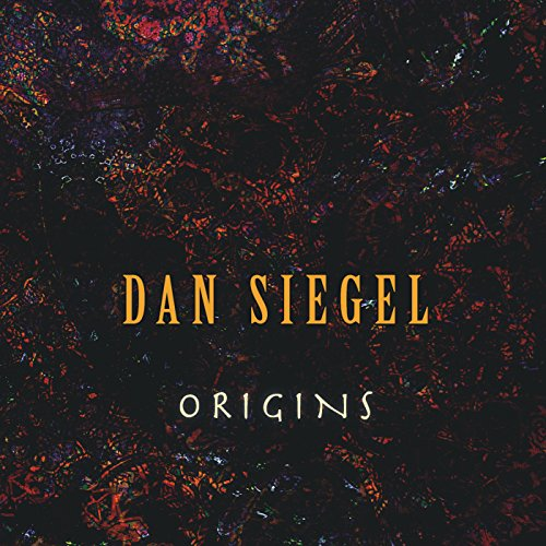 Origins by Dan Siegel Music