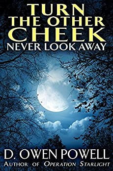 Turn The Other Cheek  Never Look Away by [Powell, David]