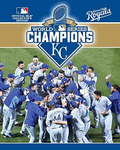 2015 World Series Champions: Kansas City Royals