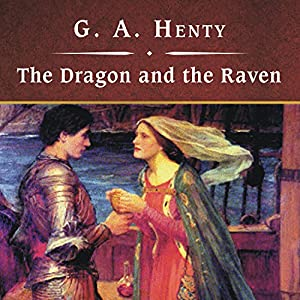 The Dragon and the Raven Audiobook