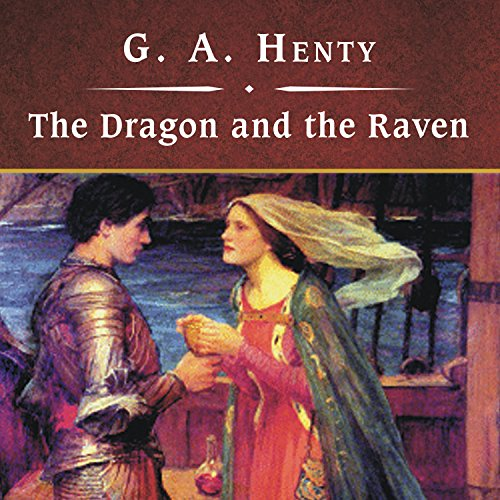 The Dragon and the Raven by Tantor Audio