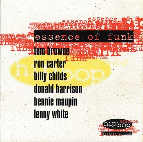 Essence of Funk by Browne/Carter/Childs/Harrison/Maupin