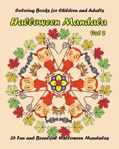 Halloween Mandala vol. 2: Coloring Books for Children and Adults, 35 Fun and Beautiful Halloween Mandalas -