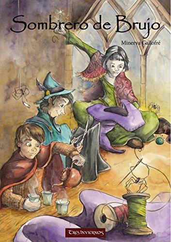 Sombrero de Brujo (Invierno Tenue nº 2) (Spanish Edition)