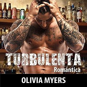 Turbulenta [Turbulent] Audiobook
