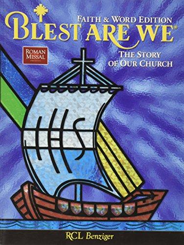 Blest Are We Story Of Church Faith & Word Ed