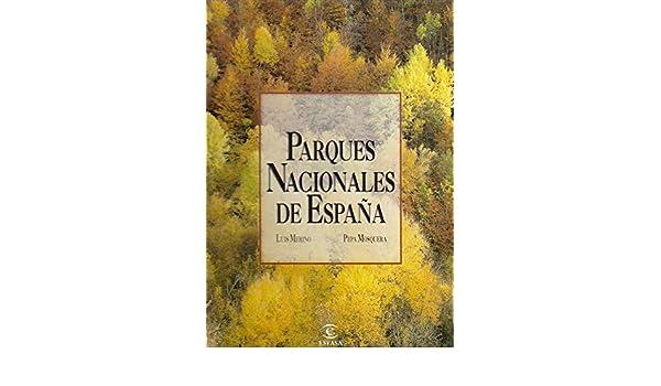 Parques nacionales de España: Amazon.es: Merino, Mosquera: Libros