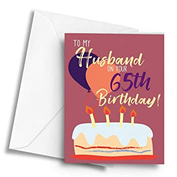 To My Husband On Your 65th Birthday