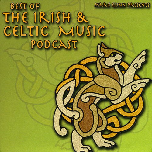 Best of the Irish & Celtic Music Podcast
