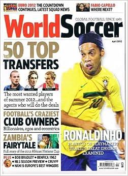 World Soccer Football Magazine - April 2012 - Vol.52 No.7