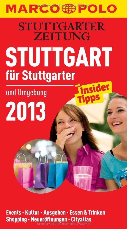 MARCO POLO Stadtführer Stuttgart für Stuttgarter 2013