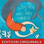 La petite sirène et autres contes d'Andersen   Hans Christian Andersen