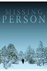 Missing Person (A Riveting Kidnapping Mystery Series Book 4) Kindle Edition
