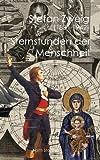 img - for Sternstunden der Menschheit (German Edition) book / textbook / text book