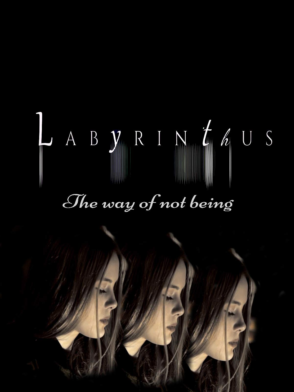 Labyrinthus (The way of not being)