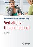Verhaltenstherapiemanual: (Psychotherapie: Praxis)