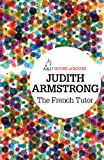 Front cover for the book The French Tutor by Judith Armstrong