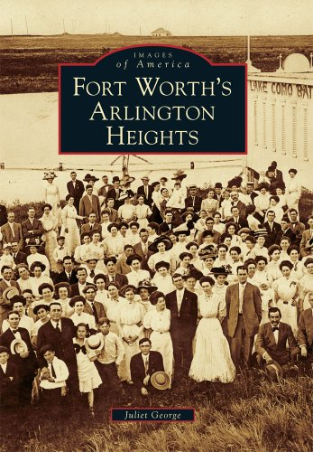 Fort Worth's Arlington Heights (Images of America)