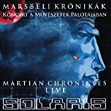 Martian Chronicles: Live