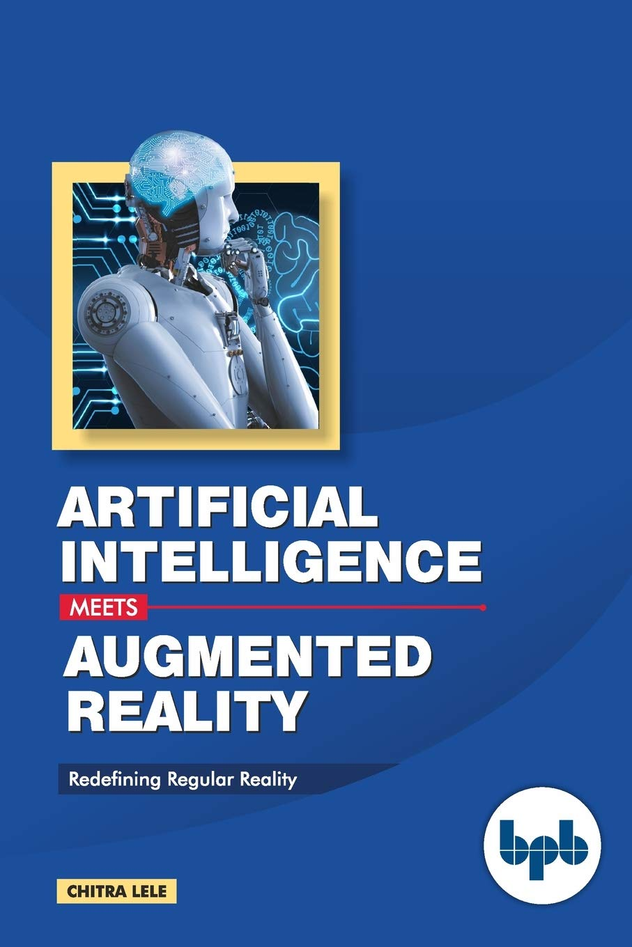 Artificial Intelligence Meets Augmented Reality: Redefining Regular Reality