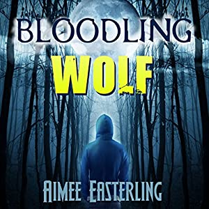 Bloodling Wolf Audiobook