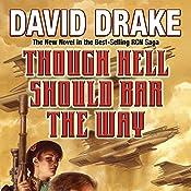 Though Hell Should Bar the Way: RCN Series, Book 12 | David Drake
