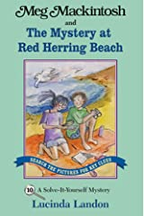 Meg Mackintosh and the Mystery at Red Herring Beach - title #10: A Solve-It-Yourself Mystery (Meg Mackintosh Mystery series) Paperback
