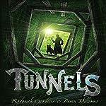 Tunnels: Tunnels Series, Book 1 | Roderick Gordon,Brian Williams