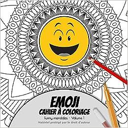 Emoji Cahier A Coloriage Volume 1 Zen Motifs Rogolos