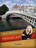 Laura McKenzie's Traveler - Dublin