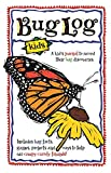 img - for Bug Log Kids (Nature Journals) book / textbook / text book