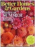Better Homes & Gardens Magazine - August 2017 print issue with the Shades of Summer - Cool backyard fun, bold flavors and vibrant gardens; Why we love dahlias - The Family Issue: 29 ways to get together in style