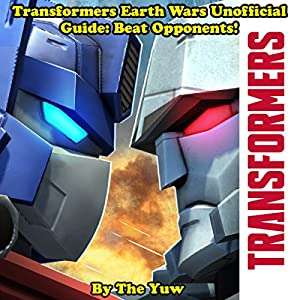 Transformers Earth Wars Unofficial Guide Audiobook