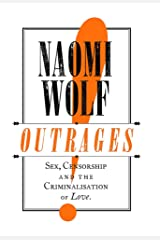 Outrages: Sex, Censorship and the Criminalisation of Love Capa comum