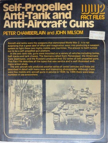 Self-Propelled Anti-Tank and Anti-Aircraft Guns#(World War II Fact Files) ()