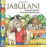 Jabulani (Childrens Picture Books by Age 6-8 Christian Child)
