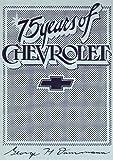 Seventy-Five Years of Chevrolet, George H. Dammann, 0912612258